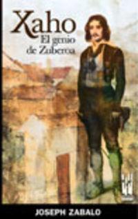 XAHO - EL GENIO DE ZUBEROA