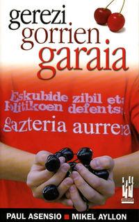 Gerezi Gorrien Garaia - Paul Asensio / Mikel Ayllon