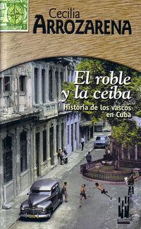 ROBLE Y LA CEIBA, EL