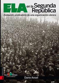 Ela En La Segunda Republica - Dario Ansel