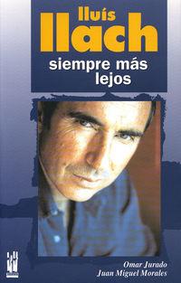 Lluis Llach - Siempre Mas Lejos - Omar Jurado / Juan Miguel Morales