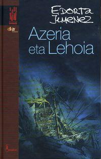AZERIA ETA LEHOIA (JOSEBA JAKA V. LITERATUR BEKA)