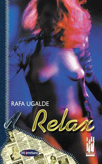 Relax - Rafa Ugalde Iragorri