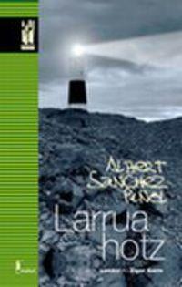 Larrua Hotz - Albert Sanchez Piñol