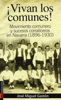 Vivan Los Comunes - Jose Miguel Gaston