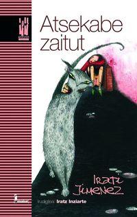 Atsekabe Zaitut - Irati  Jimenez Uriarte  /  Iratz   Intziarte (il. )