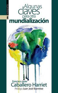 ALGUNAS CLAVES PARA OTRA MUNDIALIZACION