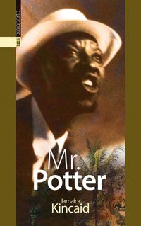 mr. potter - Jamaica Kincaid