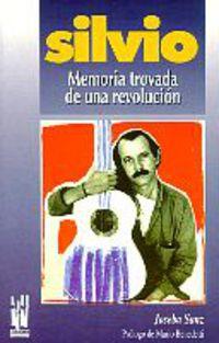 Silvio Rodriguez - Memoria Trovada De Una Revolucion - Silvio Rodriguez
