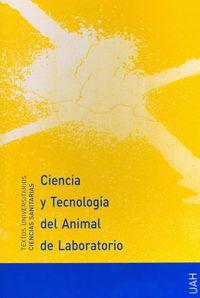 Ciencia Y Tecnologia Del Animal De Laboratorio - Jesus Martin Zuñiga / Jose Maria Orellana Muriana / Josep A. Tur Mari