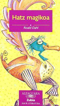 Hatz Magikoa - Roald Dahl