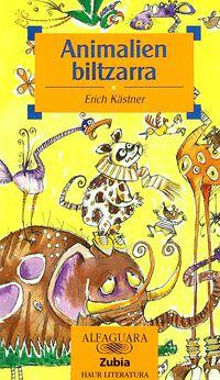 Animalien Biltzarra - Erich Kastner