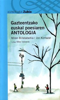 Gazteentzako Euskal Poesiaren Antologia - Miren Billelabeitia