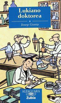 Lukiano Doktorea - Josep Gorriz