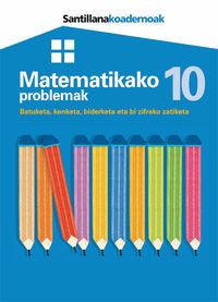 Lh - Matematikako Problemak 10 - Batzuk