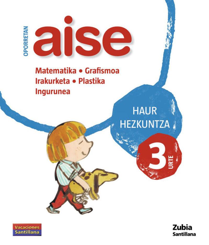 3 URTE - OPORRETAN AISE