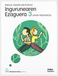 Lh 3 - Ingurua - Jakintzaren Etxea - Batzuk