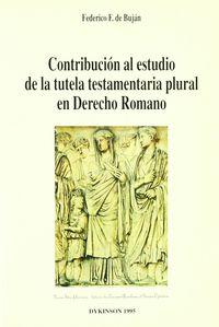 CONTRIBUCION AL ESTUDIO DE LA TUTELA TESTAMENTARIA PLURAL
