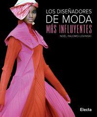Los diseñadores de moda mas influyentes - Noel Palomo-lovinski