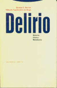 Delirio, Historia, Clinica, Metateoria - G. Berrios