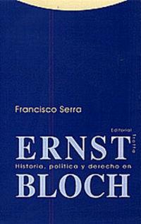 HISTORIA, POLITICA Y DERECHO EN ERNST BLOCH