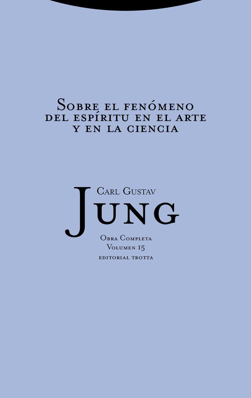 Sobre El Fenomeno Del Espiritu En El Arte Y En La Ciencia (r) - Carl Gustav Jung