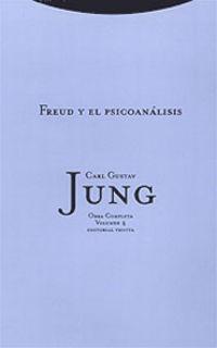(2 Ed) O. C. Jung 4 - Freud Y El Psicoanalisis - Carl Gustav Jung