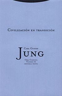 O. C. Jung 10 - Civilizacion En Transicion - Carl Gustav Jung