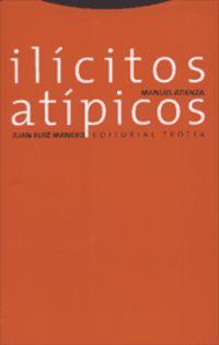 (2 ED) ILICITOS ATIPICOS - SOBRE EL ABUSO DEL DERECHO, EL FRAUDE DE LEY Y LA DESVIACION DE PODER