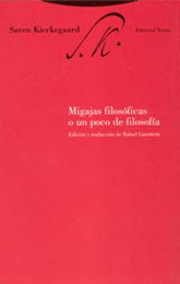 (5 ED) MIGAJAS FILOSOFICAS O UN POCO DE FILOSOFIA