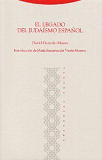 El legado del judaismo español - David Gonzalo Maeso