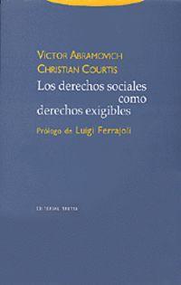 (2 ED) DERECHOS SOCIALES COMO DERECHOS EXIGIBLES, LOS
