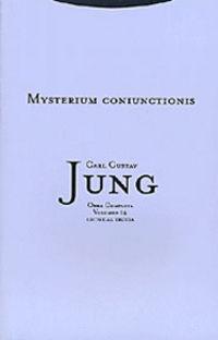 Mysterium Coniunctionis - Carl Gustav Jung