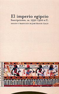 Imperio Egipcio, El - Inscripciones, Ca. 1550-1300 A. C. - Jose Manuel Galan Allue