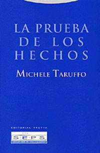 La (4 ed) prueba de los hechos - Michele Taruffo