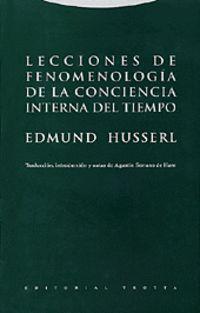 LECCIONES DE FENOMENOLOGIA DE LA CONCIENCIA INTERNA DEL TIEMPO