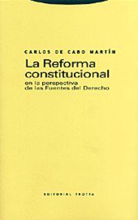 REFORMA CONSTITUCIONAL EN LA PERSPECTIVA DE LAS FUENTES DEL DERECHO, LA