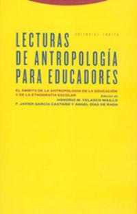 LECTURAS DE ANTROPOLOGIA PARA EDUCADORES