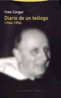 DIARIO DE UN TEOLOGO (1946-1956)