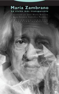 MARIA ZAMBRANO - LA VISION MAS TRANSPARENTE