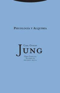 O. C. JUNG 12 - PSICOLOGIA Y ALQUIMIA
