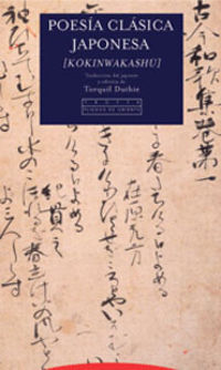 Poesia Clasica Japonesa [kokinwakashu] - Torquil Duthie
