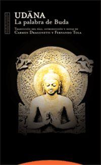 Udana - La Palabra De Buda - Carmen Dragonetti