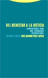 del bienestar a la justicia - Jose Antonio Perez Tapias
