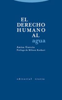 El derecho humano al agua - Aniza Garcia
