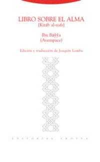 libro sobre el alma - Avempace / Joaquin Lomba (ed. )