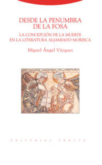 desde la penumbra de la fosa - Miguel Angel Vazquez