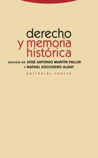 Derecho Y Memoria Historica - Jose Antonio Martin Pallin