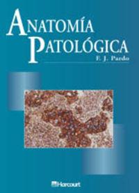 ANATOMIA PATOLOGICA (2ª ED)