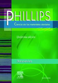 PHILLIPS CIENCIA DE LOS MATERIALES DENTALES (11ª ED)